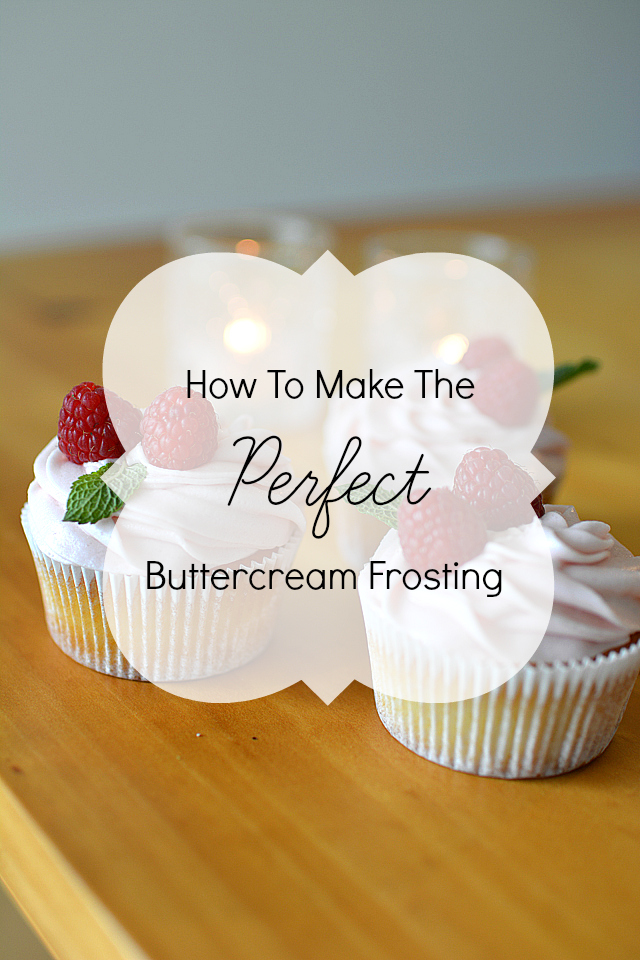 How To Make The Perfect Buttercream Frosting Lauren