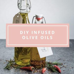 DIY Infused Oils (With Free Printable Gift Labels!)