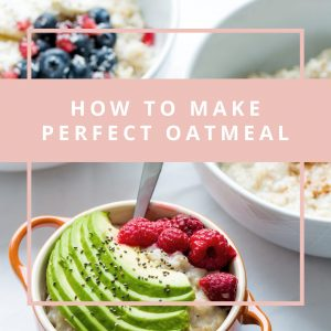 How to Make the Perfect Oatmeal