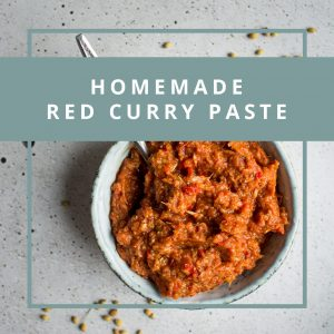 Homemade Red Curry Paste (Vegan)